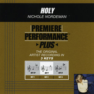 Holy (Premiere Performance Plus Track)