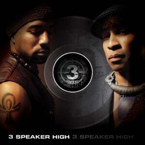 3 Speaker High