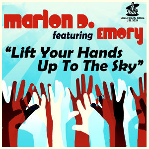 Lift Your Hands Up To the Sky