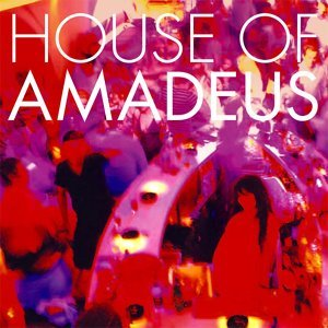 HOUSE OF AMADEUS