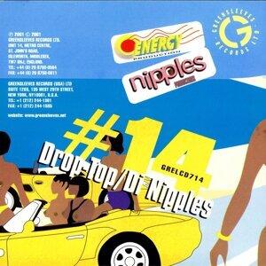 Drop-Top / Di Nipples