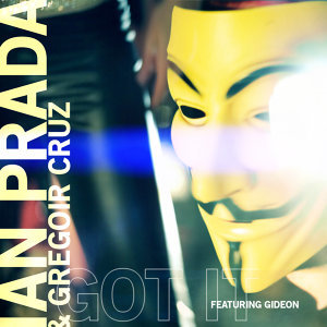Got It! [feat. Gideon] - Radio Edit