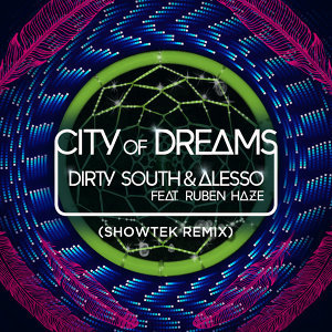 City Of Dreams - Showtek Remix