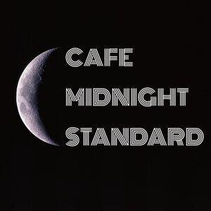 Cafe Midnight Standard・・・静かな真夜中のカフェ