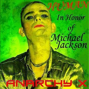 Human - In Honor Of Michael Jackson - AnarchyX