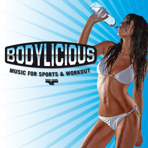 Bodylicious - Music for Sports Workout