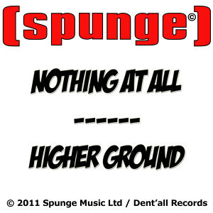 Nothing at All / Higher Ground