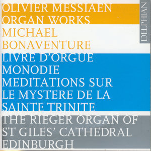 Olivier Messiaen Organ Works
