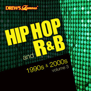 Hip Hop and R&B of the 1990s and 2000s, Vol. 3