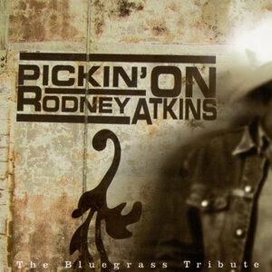 Pickin' On Rodney Atkins: The Bluegrass Tribute