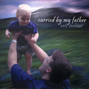Carried By My Father