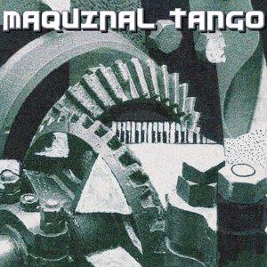 Maquinal Tango