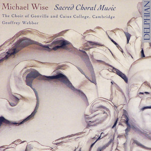 Michael Wise: Sacred Choral Music