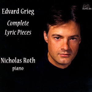 Grieg: Complete Lyric  Pieces (3 CD Set)