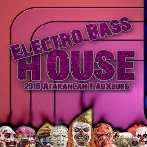 Electro Bass House