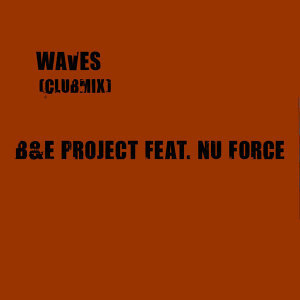 Waves [Feat. Nu Force]