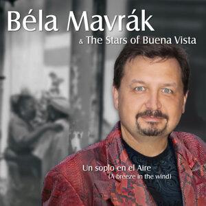 Bela Mavrak & The Stars Of Buena Vista Un Soplo En El Aire