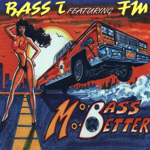 Mo Bass Mo Better