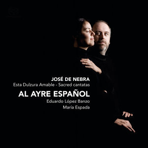 De Nebra: Esta Dulzura Amable - Sacred cantatas