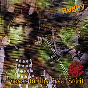 Songs For The Great Spirit
