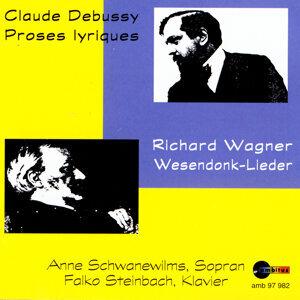 Claude Debussy, Proses Lyriques/Richard Wagner, Wesendonk-Lieder Anne Schwanewilms, soprano/Falko Steinbach, piano