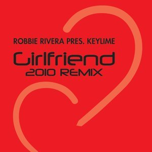 Girlfriend - 2010 Mix