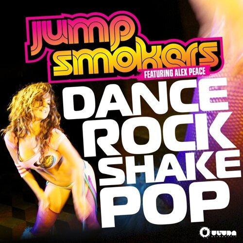 Dance Rock Shake Pop (Reydon Mixes)