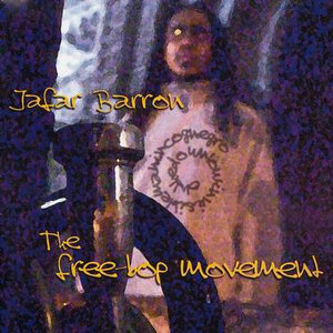 Jafar Barron - The Free-Bop Movement