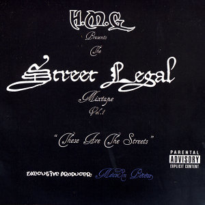 The Street Legal Mixtape Volume 1
