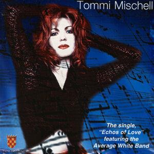 Tommi Mischell Echoes