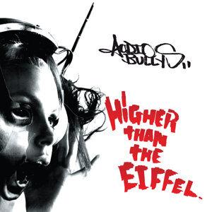 Higher Than The Eiffel (嗨過艾菲爾鐵塔)