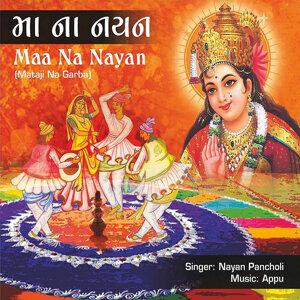 Maa Na Nayan - Mataji Na Garba