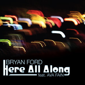 Here All Along feat. Ava Fain