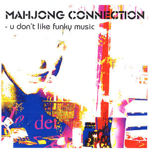 U Don't Like Funky Music