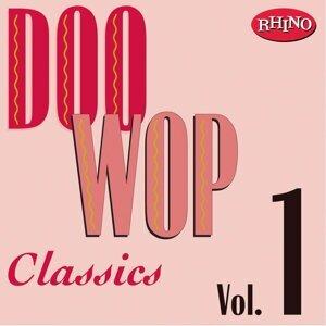 Doo Wop Classics, Vol. 1
