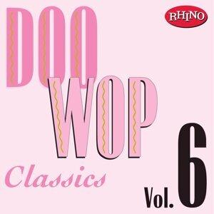 Doo Wop Classics, Vol. 6