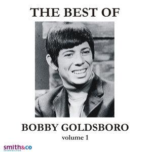 The Very Best Of Bobby Goldsboro, Volume 1