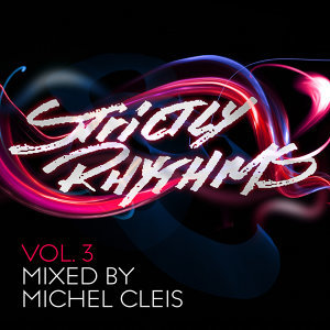 Strictly Rhythms Volume 3 (Mixed by Michel Cleis)
