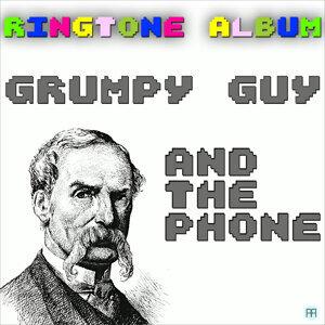 Grumpy Guy and the Phone Ringtone Album