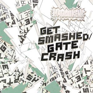 Get Smashed Gate Crash - David Wolf Remix