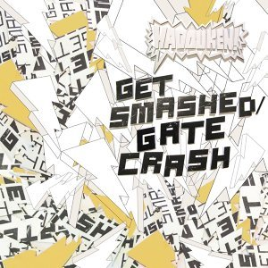 Get Smashed Gate Crash - Dezz Jones vs. D&G Mix