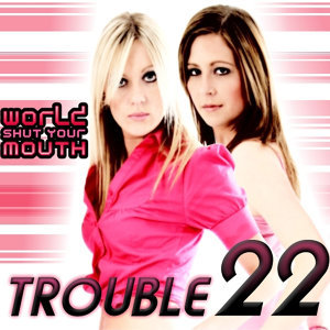 World Shut Your Mouth (Radio Edit)