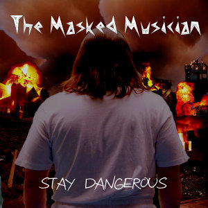Stay Dangerous (Single)