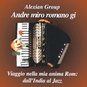 Andre miro romano gi - Viggio nella mia anima Rom - A Journey Into My Gypsy Soul CD 1