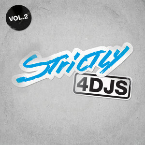 Strictly 4 DJS VOL 2