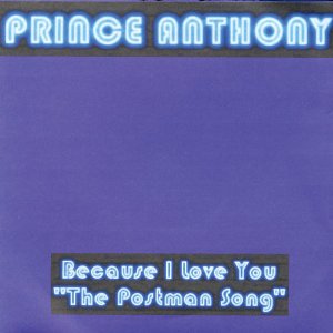 "Because I Love You ""The Postman Song"""