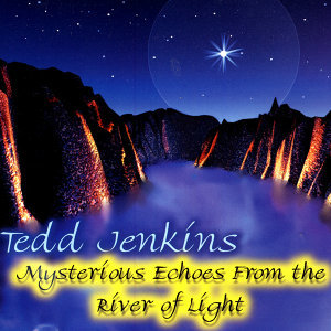 Mysterious Echoes From The River Of Light
