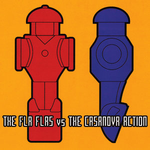 The Fla Flas vs. The Casanova Action