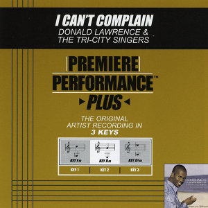 I Can't Complain (Premiere Performance Plus Track)