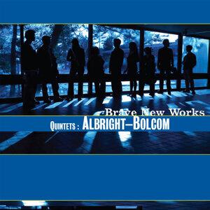 Quintets: Albright - Bolcom